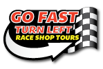 Go Fast Turn Left Race Shop Tours